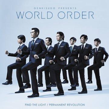 World Order - Permanent revolution / Find the light